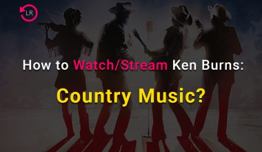 How to watch/stream Ken Burns: Country Music?