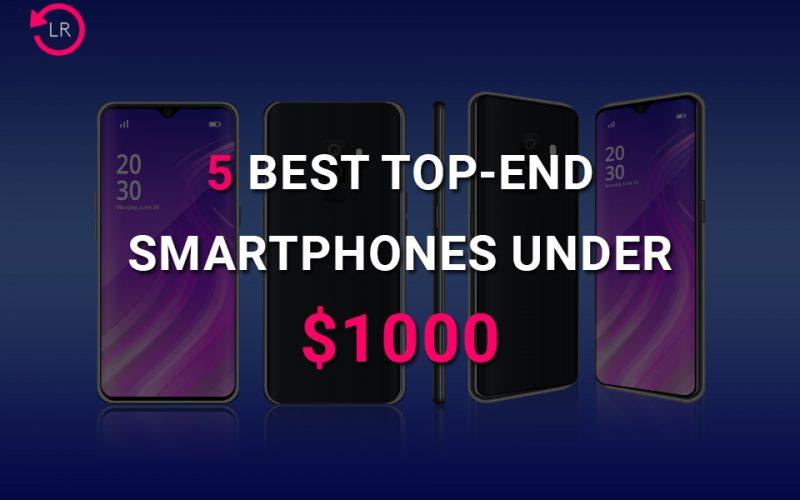 smartphones under $1000 in 2020