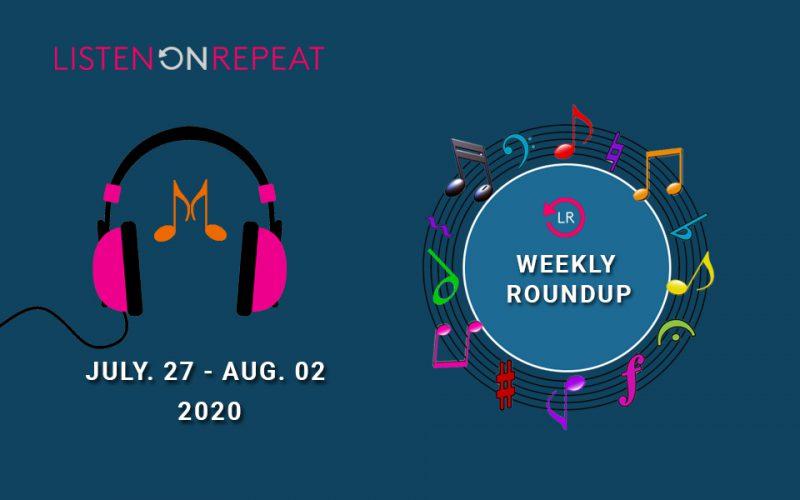 ListenOnRepeat Weekly Roundup
