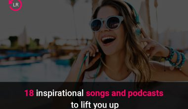 inspirational songs and podcasts