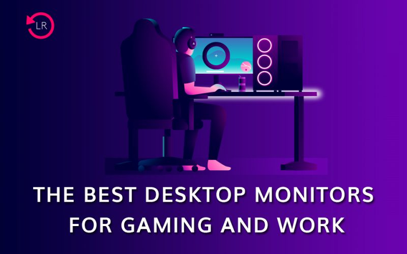 The Best Monitors for Gaming and Work