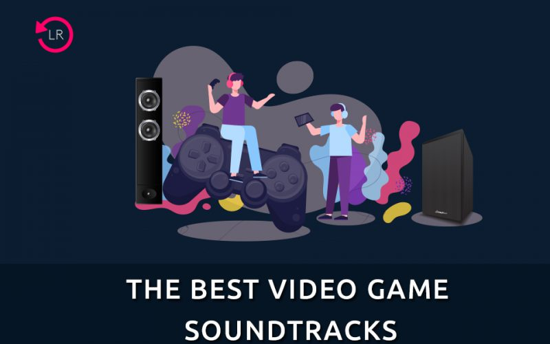 The Best Video Game Soundtracks of All TIme